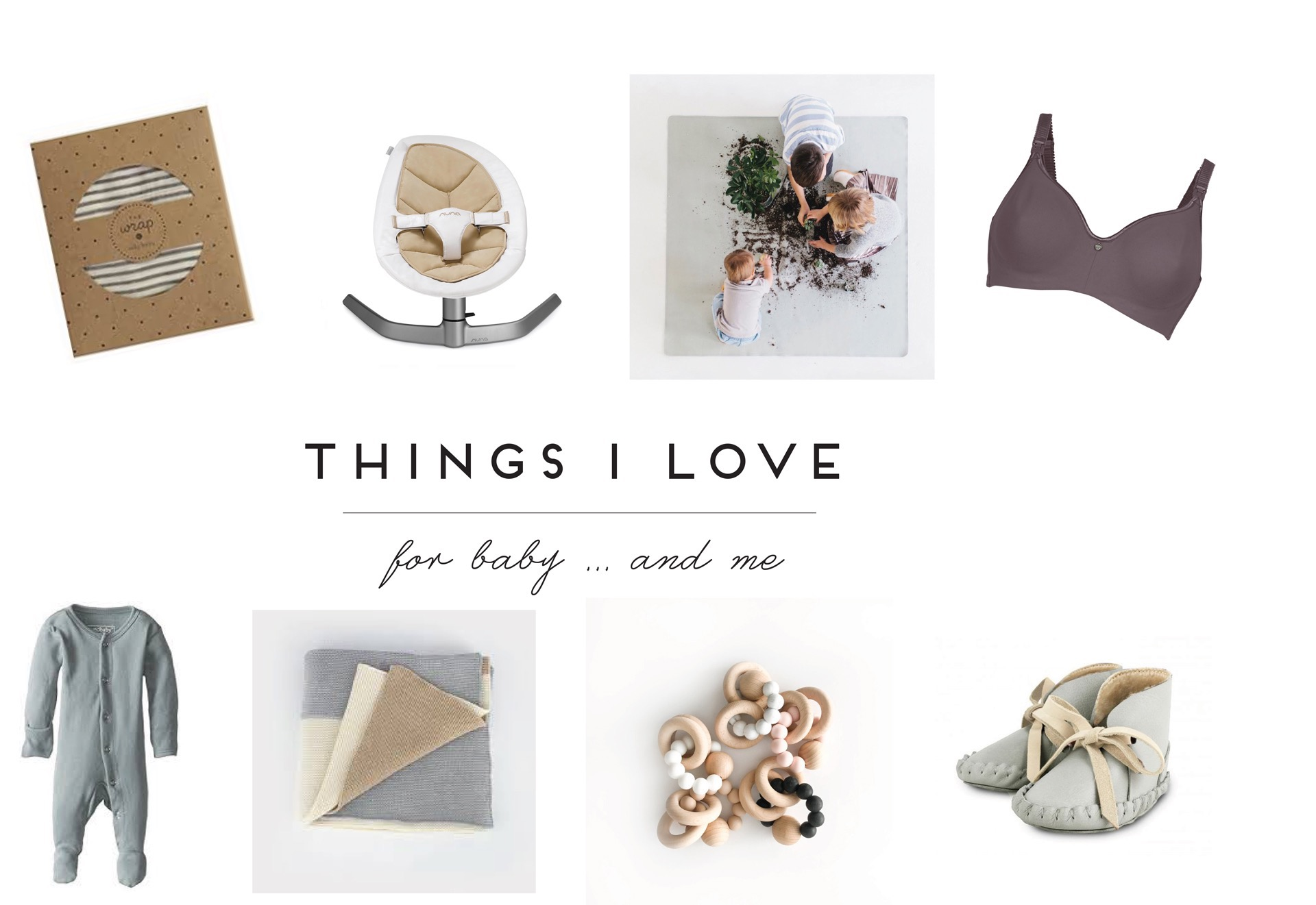 things-i-love-for-baby-and-me
